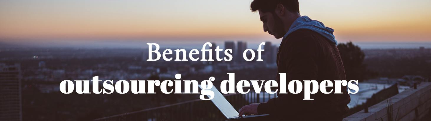 Benefits of outsourcing developers